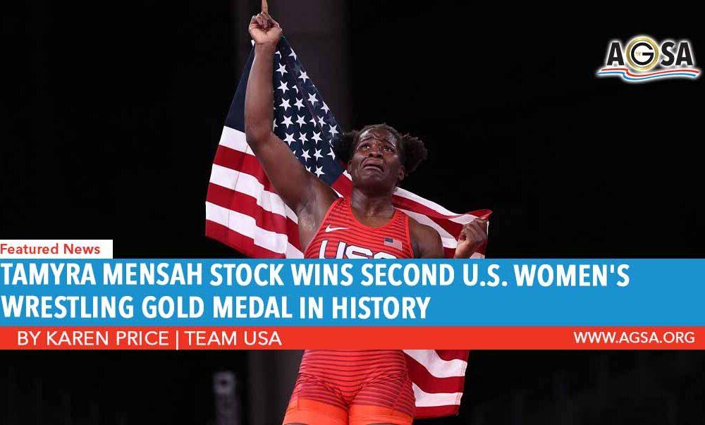 TAMYRA MENSAH STOCK WINS SECOND U.S. WOMEN'S WRESTLING GOLD MEDAL IN HISTORY