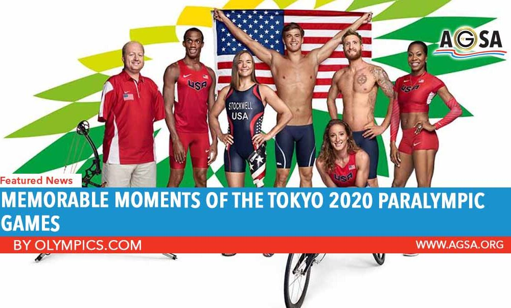 Memorable Moments of the Tokyo 2020 Paralympic Games